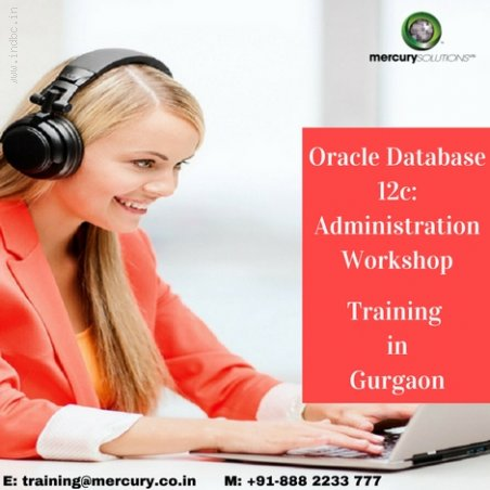 Oracle Database 12c: Administration Workshop Training In Gurgaon