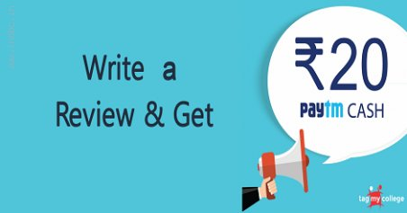 TagMyCollege - Write a review of your college & Get 20 Rs. Paytm Cashback